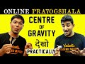JEE Main Physics | Center Of Gravity Explained | Gravity Experiment | Class 11 | IIT-JEE Preparation
