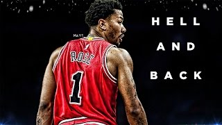 Derrick Rose Motivational Mix - Hell and Back ᴴᴰ