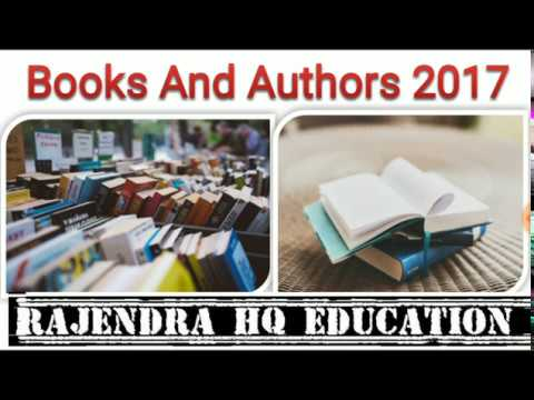 New Books and Authors 2016-2017 Written by famous Authors (नई किताबे और उनके लेखक) By Rajendra Singh