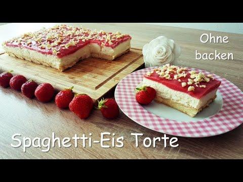 Spaghetti-Eis-Torte Ohne Backen /Mega Schnell/unglaublich Lecker