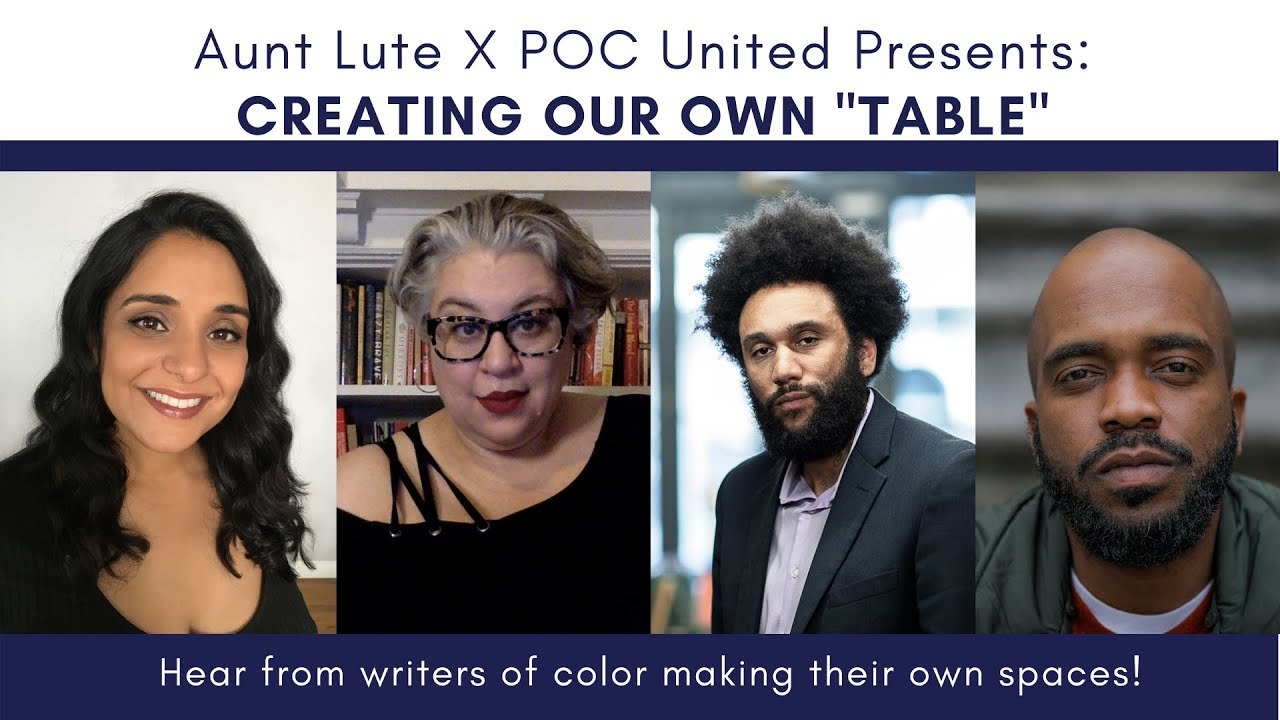 """Aunt Lute x POC United Present: Creating Our Own """"Table"""""""