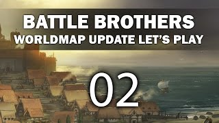 Let's Play Battle Brothers - Episode 2 (Worldmap Update)