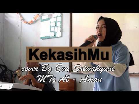 Kekasihmu | Cover By Eva Sriwahyuni MTs Al Aman Cimanggu 2019