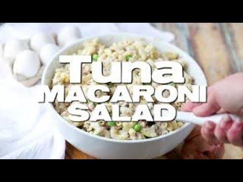 How To Make: Tuna Macaroni Salad
