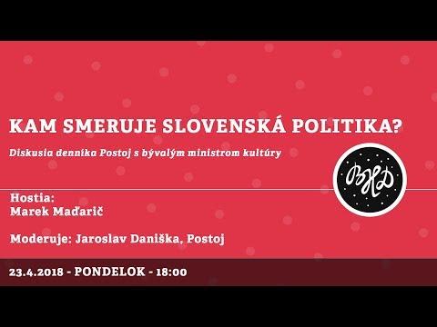 BHD 2018: KAM SMERUJE SLOVENSKÁ POLITIKA? │Marek Maďarič, Jaroslav Daniška │23.04.2018