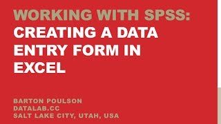 Working with SPSS: Creating a Data Entry Form in Excel