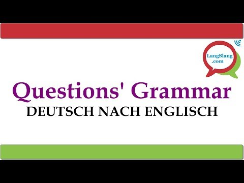 Questions Grammar & Translation Exercise (German to English)