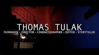 THOMAS TULAK   cinematic filmmaker reel