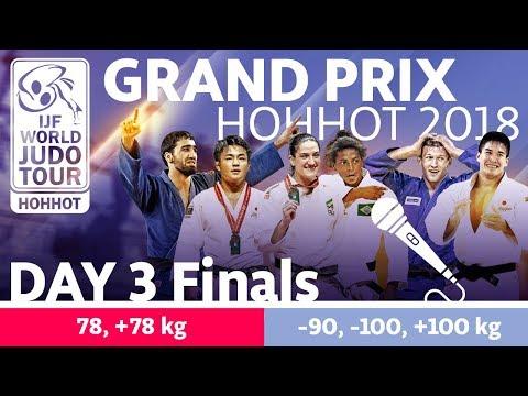 Judo Grand-Prix Hohhot 2018: Day 3 - Final Block