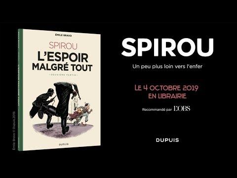 bande annonce de l'album Spirou ou l'espoir malgré tout, Deuxième partie
