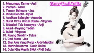 Download Lagu Indonesia Akustik Pengantar Tidur Terbaru 2020 Cover Tami Aulia