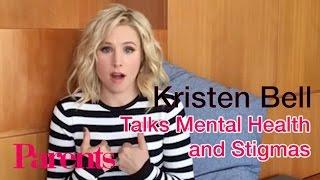 Kristen Bell Talks Mental Health And Stigmas | Parents