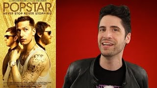 Popstar: Never Stop Never Stopping – Movie Review
