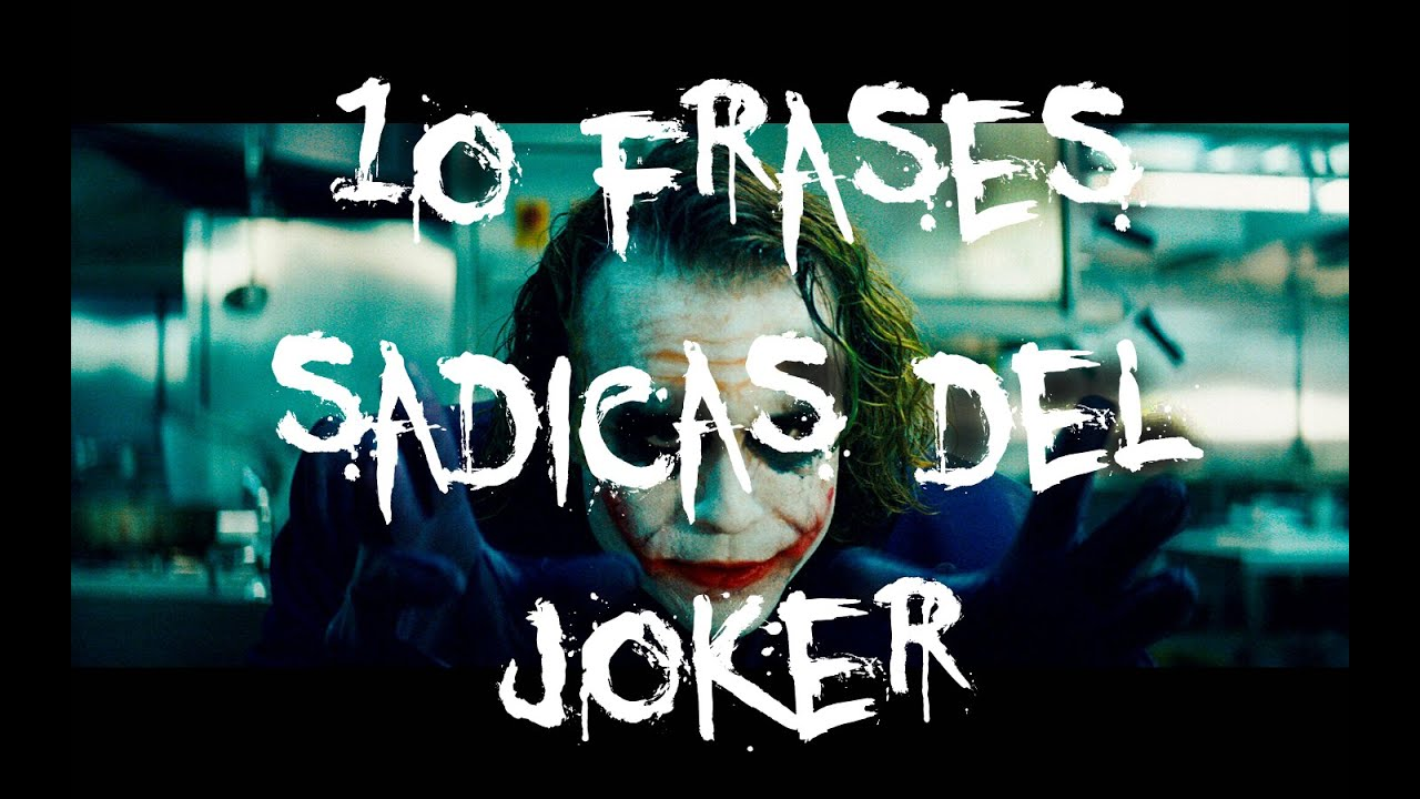Las 10 Frases más Sádicas del Joker   La Psicología del