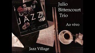 Baixar Julio Bittencourt Trio e Marcos Paiva - Jazz Village