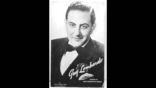 Guy Lombardo & His Royal Canadians - Alone At A Table For Two