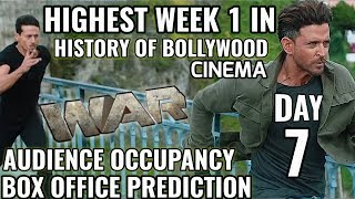 WAR BOX OFFICE COLLECTION DAY 7   PREDICTION   OCCUPANCY   HIGHEST WEEK 1 RECORD   HRITHIK vs TIGER
