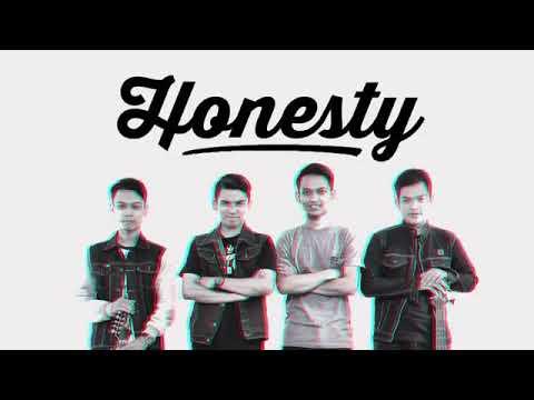 Lagu Honesty- Terus semangat