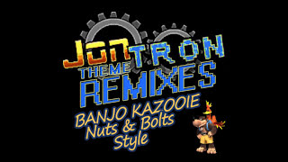 JonTron Theme Remixes - Banjo Kazooie: Nuts & Bolts Style