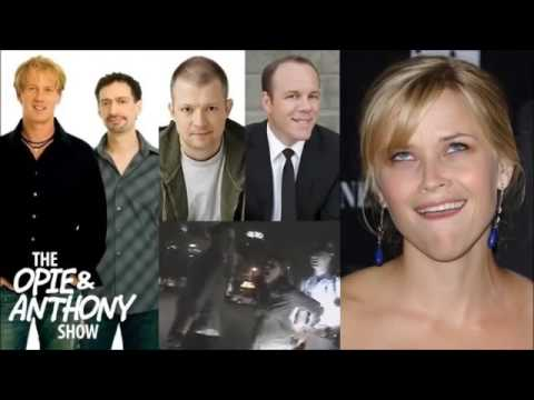 Opie & Anthony Reese Witherspoon's a Cunt