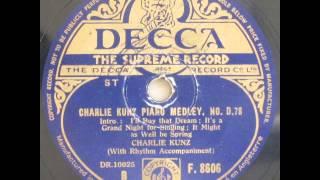 Charlie Kunz piano medley, No. D. 78 - Charlie Kunz 1945