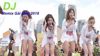 Liên Khúc Nhạc Trẻ Remix Hay Nhất 2018 ll  Nonstop Việt Mix Mới Nhất