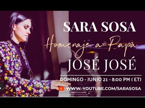 Sara Sosa ♡ Homenaje a Papá - José José - Día De Los Padres