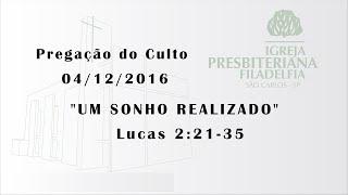 pregacao (Um sonho realizado) 04 -12- 16