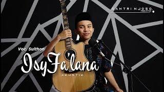 ISYFA' LANA versi Akustik Santri Njoso