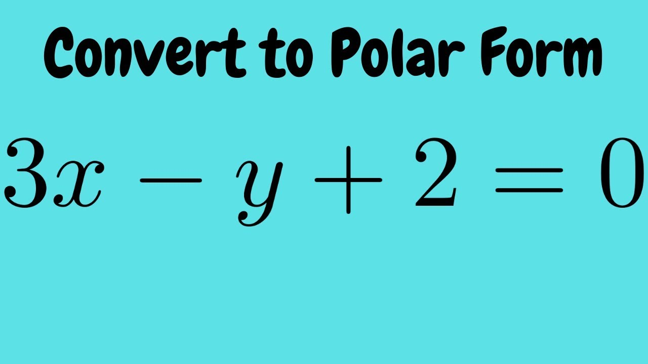 how to change rectangular form to polar form