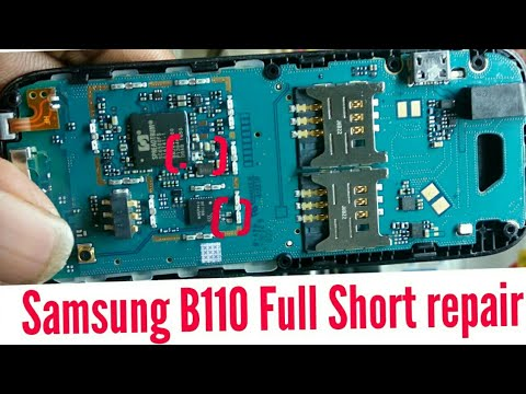 How to Repair Samsung B110 full short