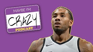 LeBron and Kahwi bout to be Lakers (feat. Jordan Schultz) | EPISODE 46 | MAYBE I'M CRAZY