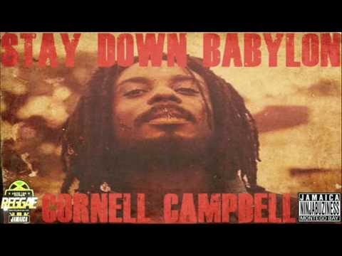 Cornell Campbell - Stay Down Babylon