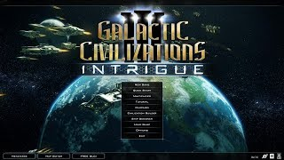 DGA Plays: Galactic Civilizations III: Intrigue Expansion (Ep. 1 - Gameplay / Let