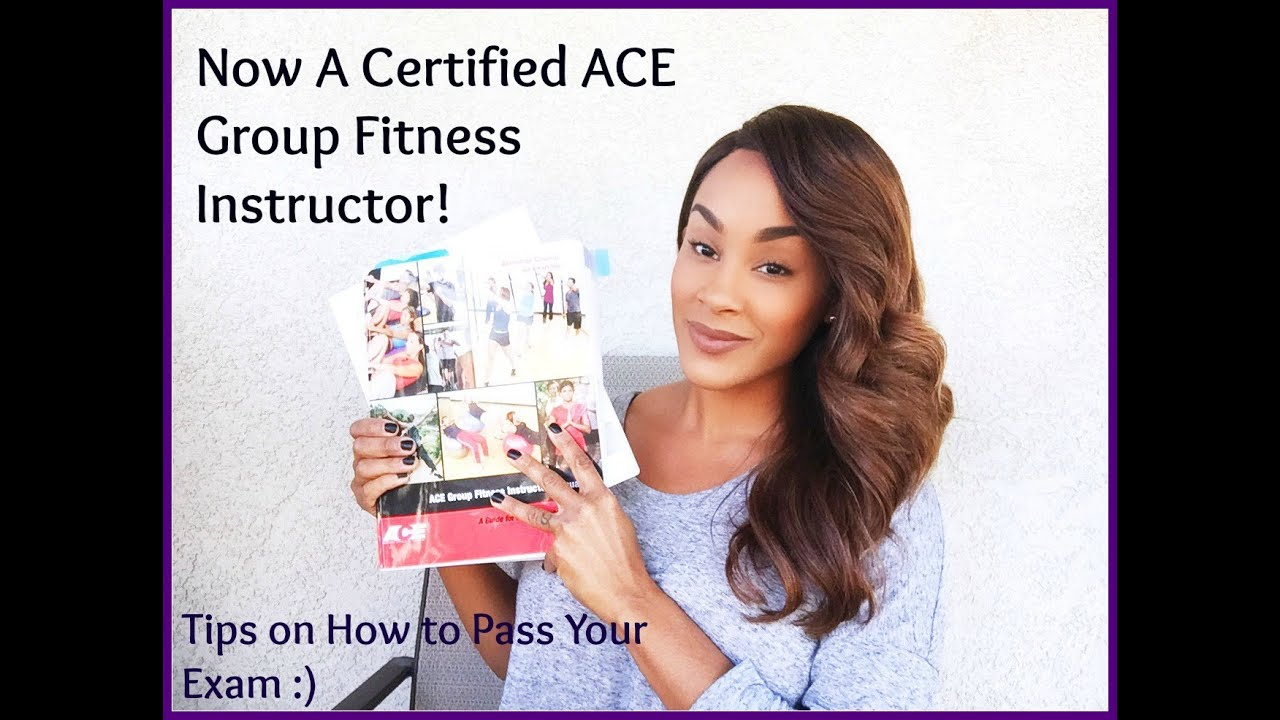 How To Pass Your Ace Group Fitness Instructor Exam Where Ive Been