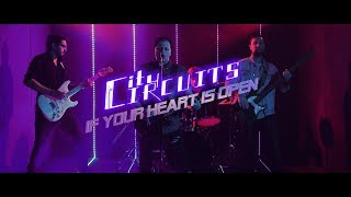 City Circuits - If Your Heart Is Open (Official Music Video)
