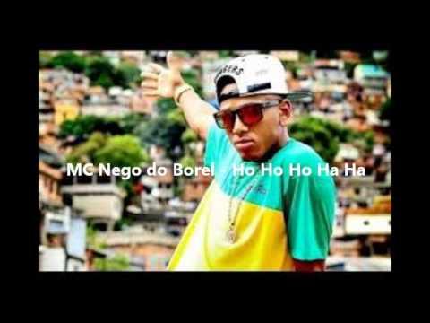 MC NEGO DO BOREL - HO HO HO HA HA (LIGHT)