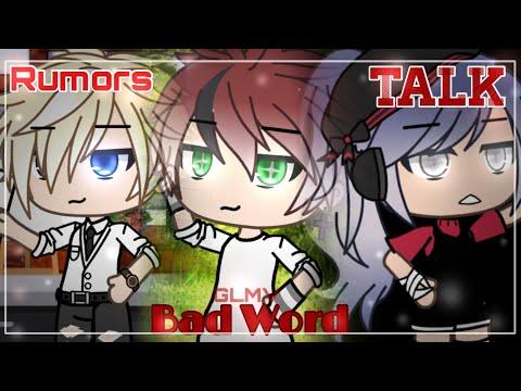 Rumors + Bad Word + Talk || GachaLife MusicVideo|| GLMV