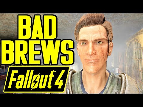 Fallout 4 - Bad Brews - I GOT ROOFIED?! - All Endings - Mo' Quests N Stuff - Xbox & PC Mod