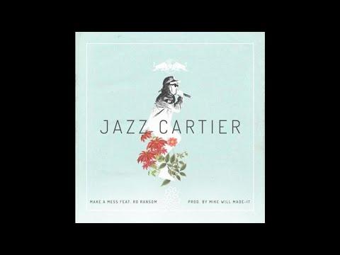Jazz Cartier - Make A Mess Feat. Ro Ransom