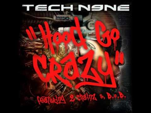 Tech N9Ne - Hood Go Crazy ft. 2 Chainz & B.o.B [MP3 Free Download]
