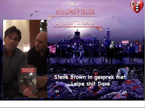 Leipe Shit met Steve Brown, over Holleeder en moordenaar Kok van  Vlindesrcry.