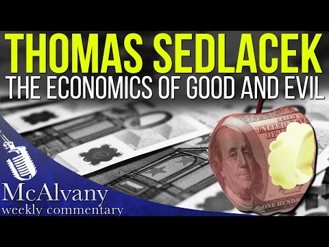 Thomas Sedlacek: The Economics of Good and Evil