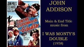 John Addison: music from I Was Monty's Double (1958)
