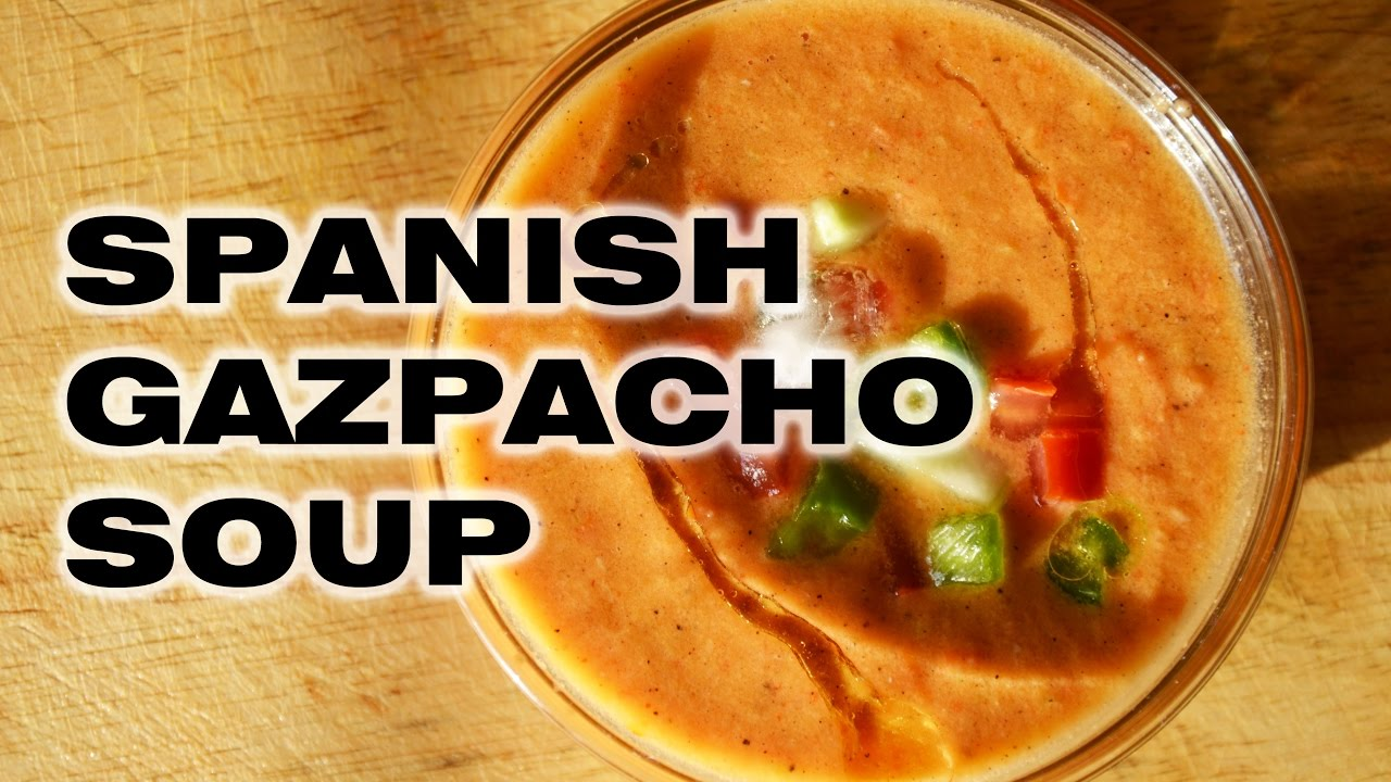 Spanish gazpacho soup vegetarian and jain recipes youtube spanish gazpacho soup vegetarian and jain recipes forumfinder Image collections