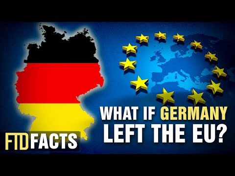 What If GERMANY Left The European Union?