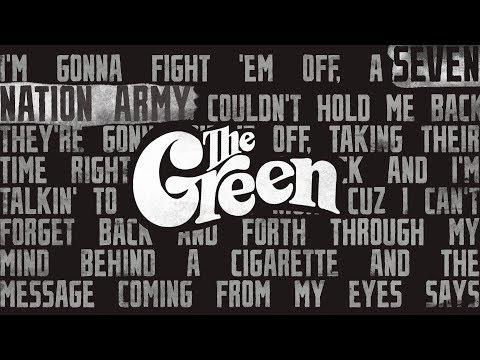 The Green - Seven Nation Army (Lyric Video)