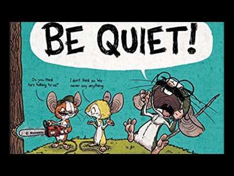 Be Quiet! by Ryan T. Higgins - Read Aloud