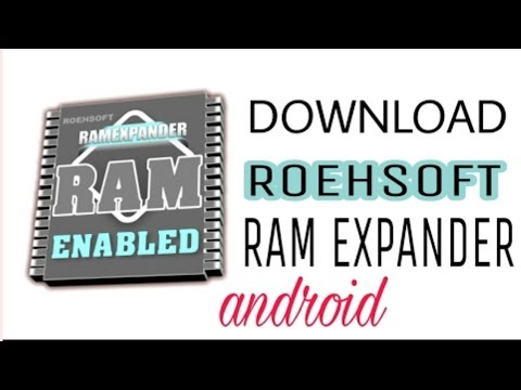 HOW TO DOWNLOAD ROEHSOFT RAM EXPANDER FOR FREE  (NO ROOT)