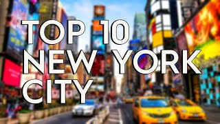 ✅ TOP 10: Things To Do In New York City